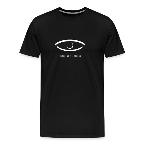 MARCHING TO SIRENS EYE - Men's Premium T-Shirt