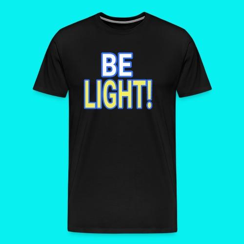 Dave The Cat Big Word Tee! Be Light! - Men's Premium T-Shirt