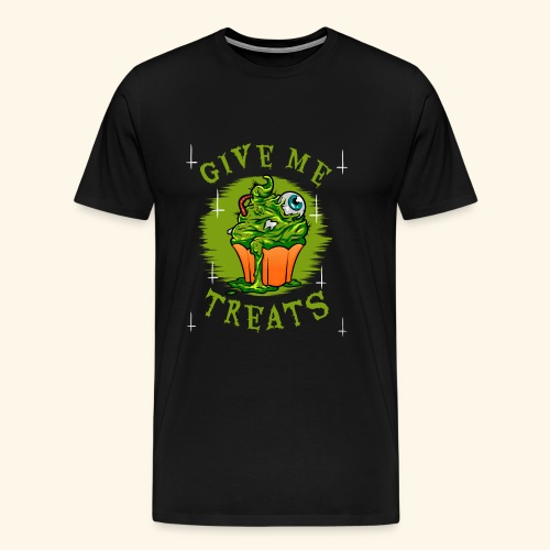 give me treats - Men's Premium T-Shirt