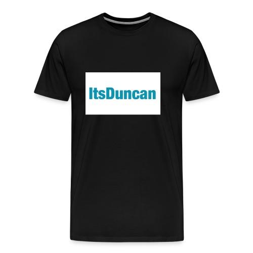 Its Duncan - Men's Premium T-Shirt