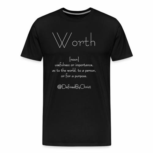 Worth - Men's Premium T-Shirt