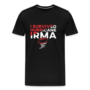 I Survived Hurricane Irma 2017- Men Women TShirt - Men's Premium T-Shirt