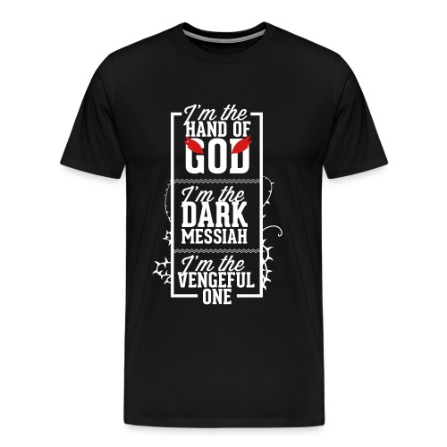 I'm the hand of god - Men's Premium T-Shirt