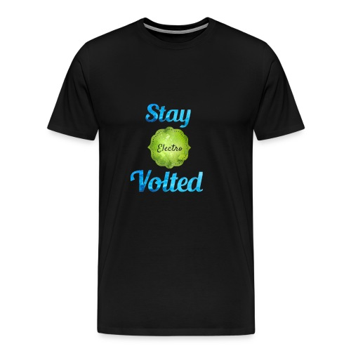 Stay Volted - Men's Premium T-Shirt