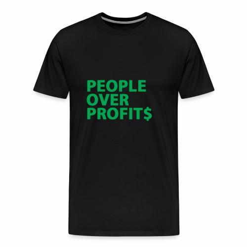 People Over Profits - Men's Premium T-Shirt