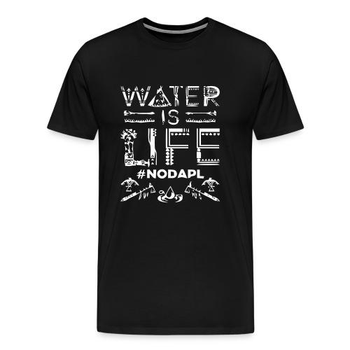 Water is Life #NoDAPL - Men's Premium T-Shirt