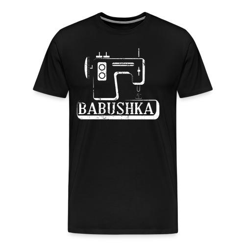 Babushka Russian Grandma Shirt T Shirt Sew Machine - Men's Premium T-Shirt