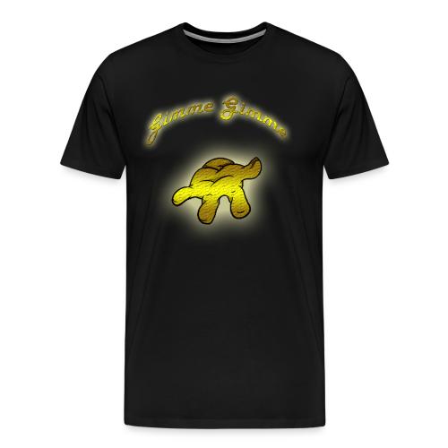 Gimme Gimme - Men's Premium T-Shirt