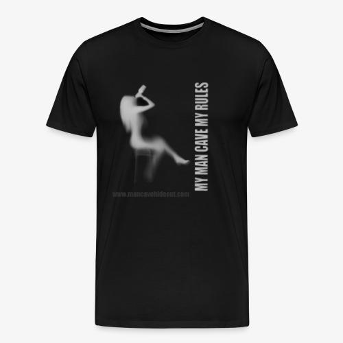 Man Cave Hideout making the rules - Men's Premium T-Shirt