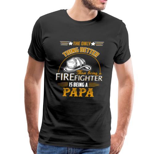 Firefighter gifts t shirt - Firefighter papa tee - Men's Premium T-Shirt