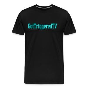 GetTriggeredTV MERCH - Men's Premium T-Shirt