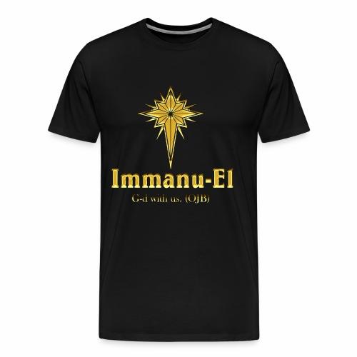 Immanu-El G-d is with us. (OJB) Gold Shine - Men's Premium T-Shirt