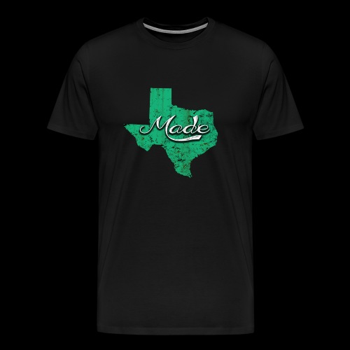 Texas Made - Men's Premium T-Shirt