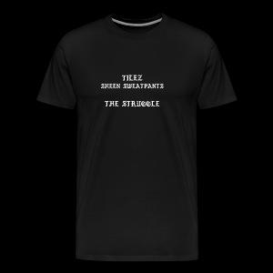 The Struggle Shirts - Men's Premium T-Shirt