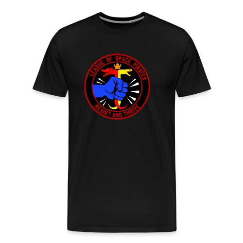 League of Space Pirates: Resist and Thrive - Men's Premium T-Shirt