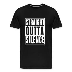 Straight Outta Silence White - Men's Premium T-Shirt