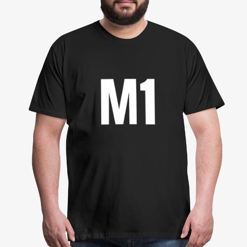 """""""M1"""" - Men's Premium T-Shirt"""