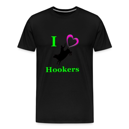 I_Love_Hookers2 - Men's Premium T-Shirt