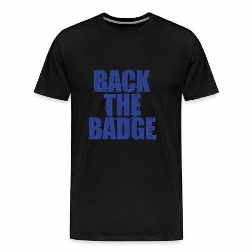 BackTheBadge - Men's Premium T-Shirt