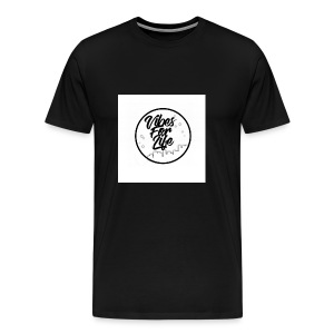 Vibes For Life Brand - Men's Premium T-Shirt