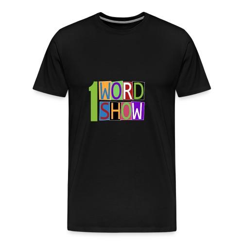 1 Word Show Logo - Men's Premium T-Shirt