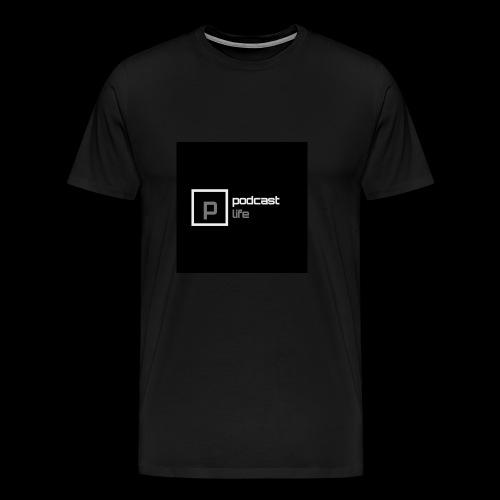 Podcast Life - Black Background - Men's Premium T-Shirt