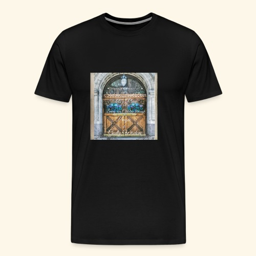 Shut the Front Door Let's Pray ! - Men's Premium T-Shirt
