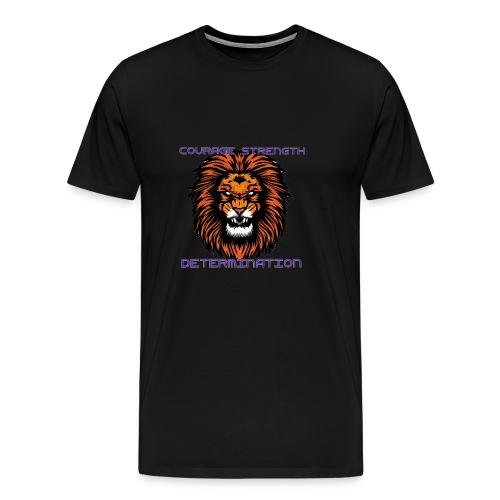 COURAGE STRENGTH DETERMINATION - Men's Premium T-Shirt