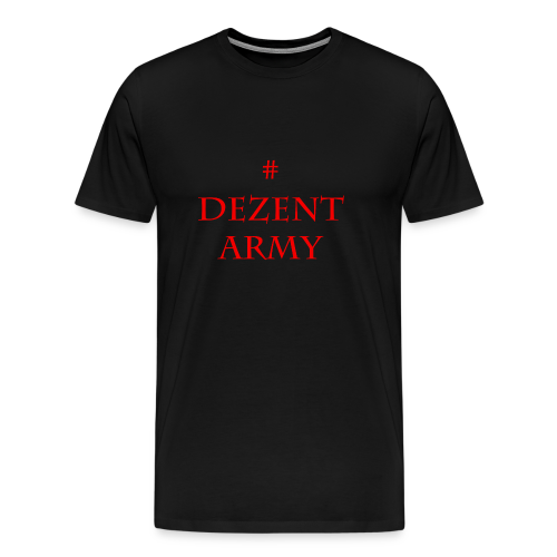 DEZENT-ARMY-ROT - Men's Premium T-Shirt