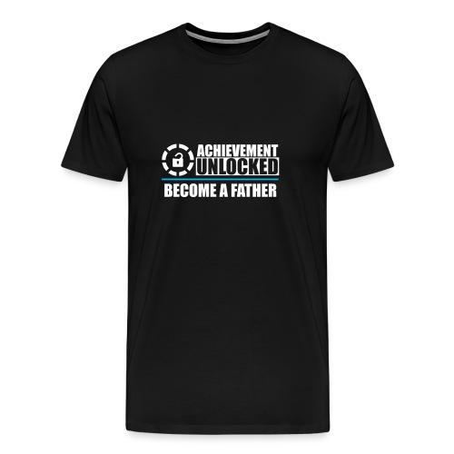 Achievement Unlocked Become a Father Dad Papa - Men's Premium T-Shirt