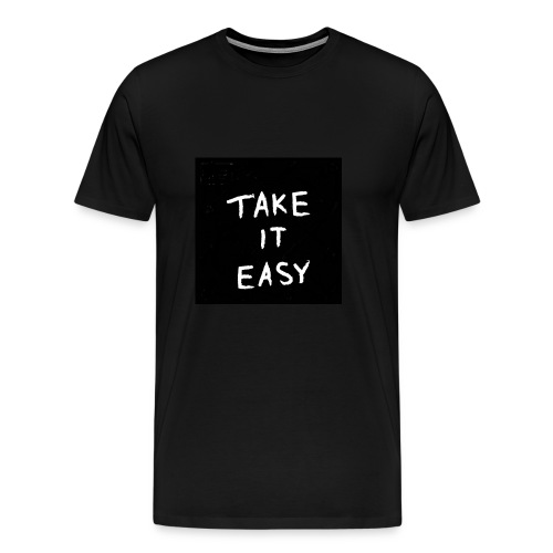 take it ieasy - Men's Premium T-Shirt