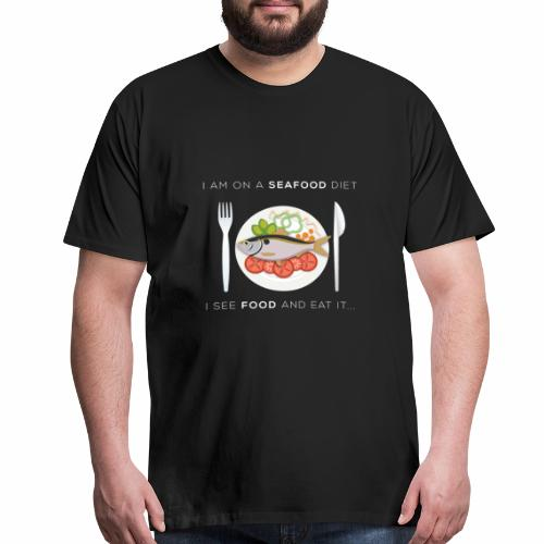 seafood diet fishing fish fisherman angler food - Men's Premium T-Shirt