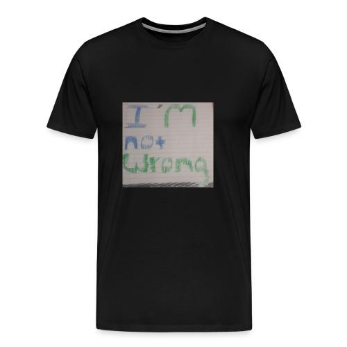 Not wrong - Men's Premium T-Shirt