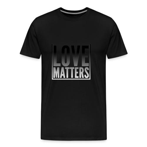love matters black gradient - Men's Premium T-Shirt