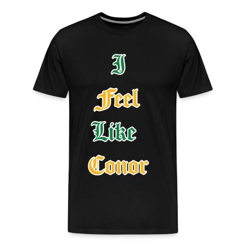 I Feel Like Conor - Men's Premium T-Shirt