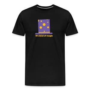 It's kind of magic - Men's Premium T-Shirt