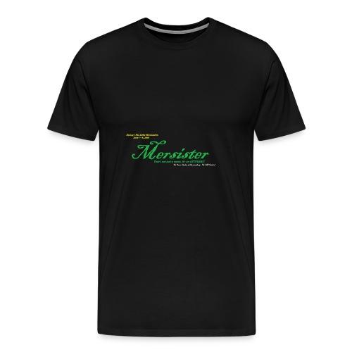 Mersister Attitude - Men's Premium T-Shirt