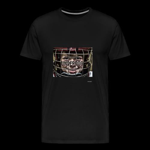 Believe in the underdog - Men's Premium T-Shirt