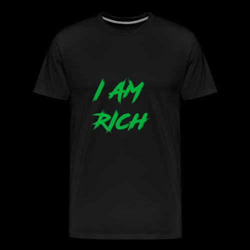 I AM RICH (WASTE YOUR MONEY) - Men's Premium T-Shirt