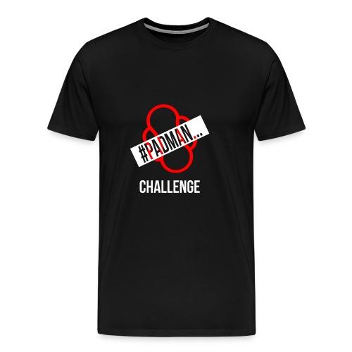PadMan Challenge Shirts BY WearYourPassion - Men's Premium T-Shirt