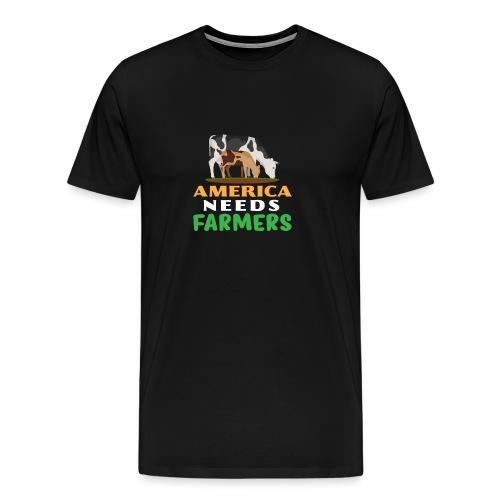 America Needs Farmers - Men's Premium T-Shirt