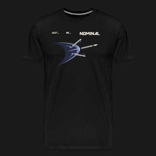 Just Be Nominal! - Men's Premium T-Shirt