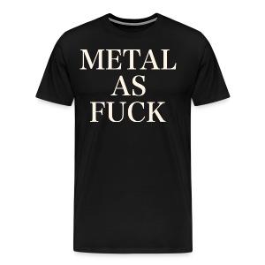 METAL AS FUCK WHITE - Men's Premium T-Shirt