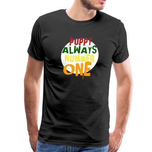 Puppy Always Number One - Men's Premium T-Shirt
