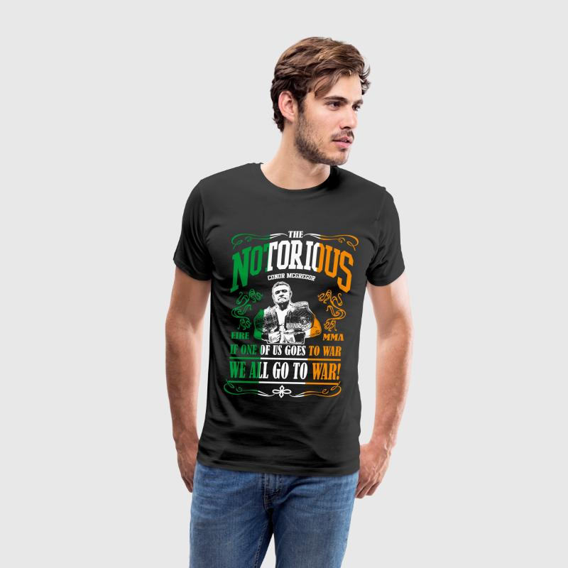 Conor McGregor If One of Us Goes To War, We All Go - Men's Premium T-Shirt