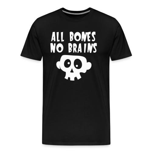 All Bones No Brains Halloween Skull Design - Men's Premium T-Shirt
