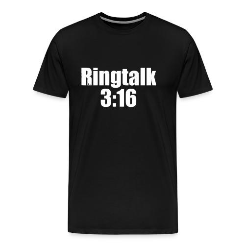 RingTalk 3:16 Logo - Men's Premium T-Shirt