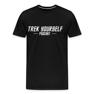 Trek Yourself Podcast Text - Men's Premium T-Shirt