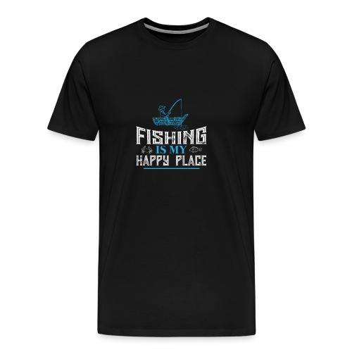 Fishing Is My Happy Place Shirt | Fishing T Shirt - Men's Premium T-Shirt