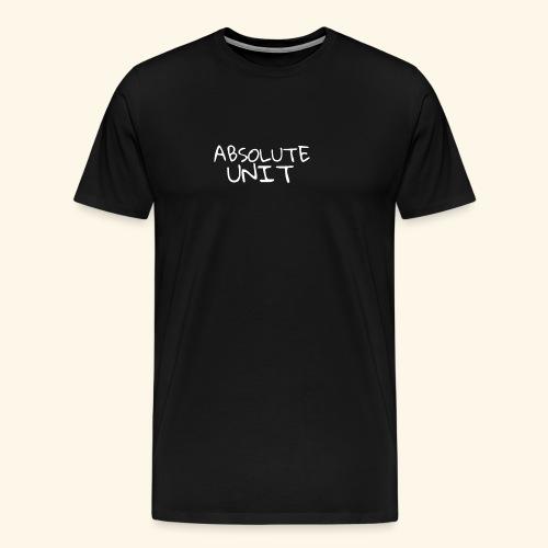 ABSOLUTE UNIT - Men's Premium T-Shirt